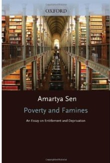Poverty And Famines An Essay On Entitlement And Deprivation  Poverty And Famines An Essay On Entitlement And Deprivation  Amartya Sen