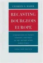 Recasting Bourgeois Europe, c.1975, 40th anniversary edition with new preface