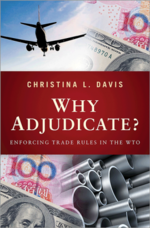 Why Adjudicate? Enforcing Trade Rules in the WTO