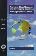 Making Openness Work: The New Global Economy and the Developing Countries