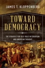 Toward Democracy: The Struggle for Self-Rule in European and American Thought