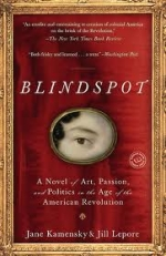 Blindspot:  A Novel by a Gentleman in Exile and a Lady in Disguise