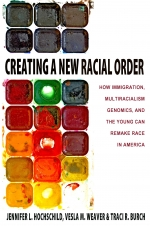 Creating a New Racial Order: How Immigration, Multiracialism, Genomics, and the Young Can Remake Race in America