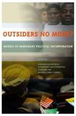 Outsiders No More? Models of Immigrant Political Incorporation