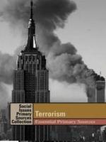 Terrorism: Essential Primary Sources
