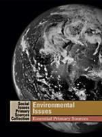 Environmental Issues: Essential Primary Sources