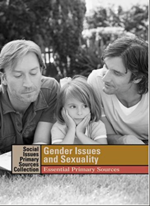 Gender Issues and Sexuality : Essential primary sources