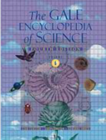 Gale Encyclopedia of Science (3rd, 4th, and 5th editions)