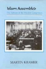 Islam Assembled: The Advent of the Muslim Congresses