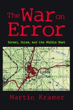 The War on Error: Israel, Islam, and the Middle East