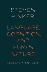 Language Cognition And Human Nature Selected Articles