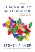 Learnability and Cognition: The Acquisition of Argument Structure (1989/2013)