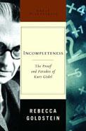 Incompleteness: The Proof and Paradox of Kurt Gödel
