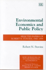 Environmental Economics and Public Policy: Selected Papers of Robert N. Stavins, 1988-1999