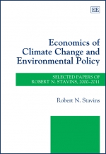 Economics of Climate Change and Environmental Policy: Selected Papers of Robert N. Stavins, 2000-2011