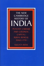 Peasant Labour and Colonial Capital in The New Cambridge History of India series