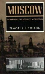 Moscow: Governing the Socialist Metropolis