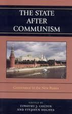 The State after Communism: Governance in the New Russia