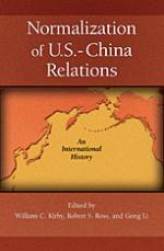 The Normalization of U.S. - China Relations: An International History