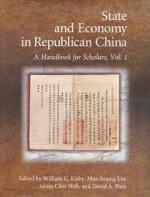 State and Economy in Republican China: A Handbook for Scholars