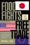 Food Fights Over Free Trade: How International Institutions Promote Agricultural Trade Liberalization