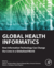 Global Health Informatics—An Overview