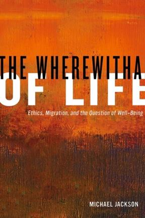The Wherewithal of Life