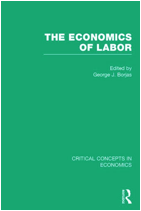 Critical Concepts in Economics: The Economics of Labor