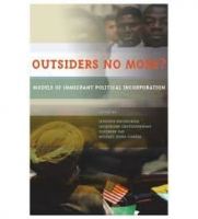 Outsiders No More?: Models of Immigrant Political Incorporation
