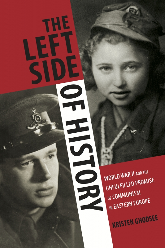 Kristen Ghodsee - The Left Side of History