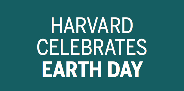 Harvard Celebrates Earth Day 2017