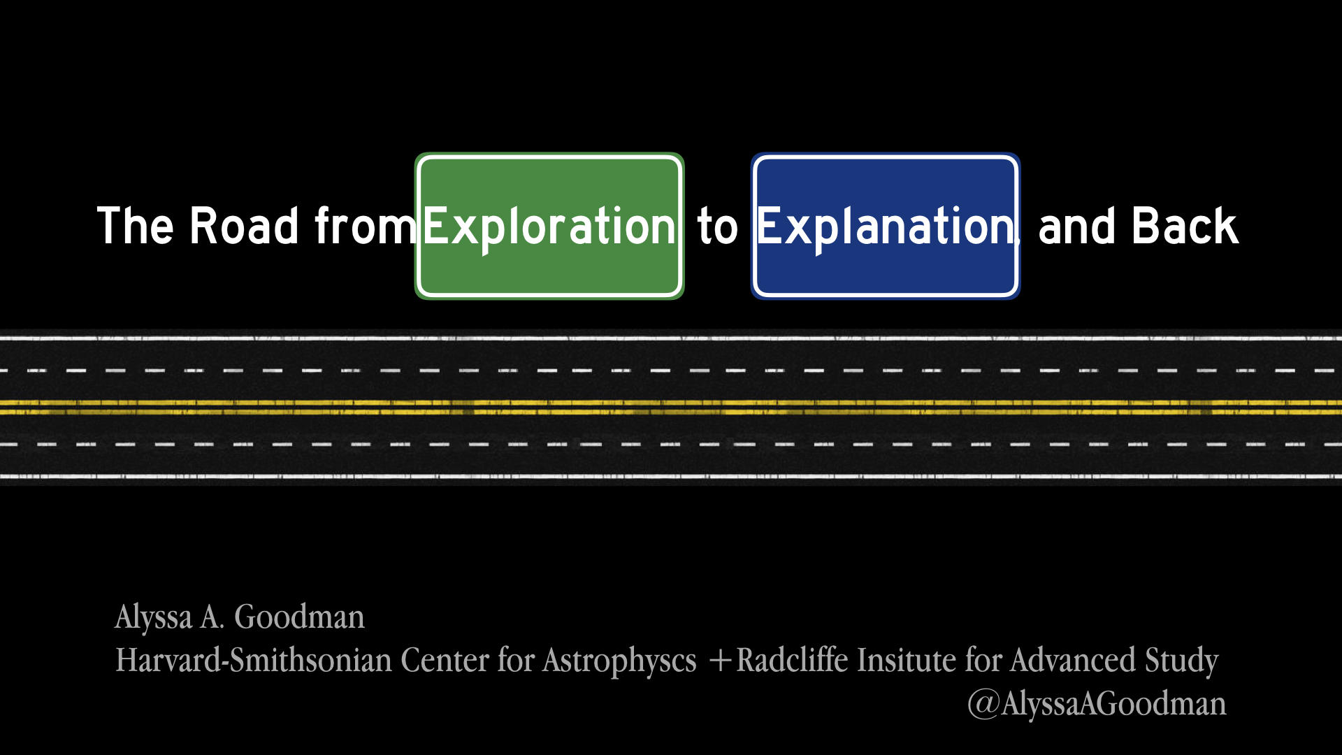 Title Screen: The Road from Exploration to Explanation, and Back