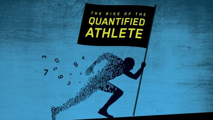Rise of the Quantified Athlete