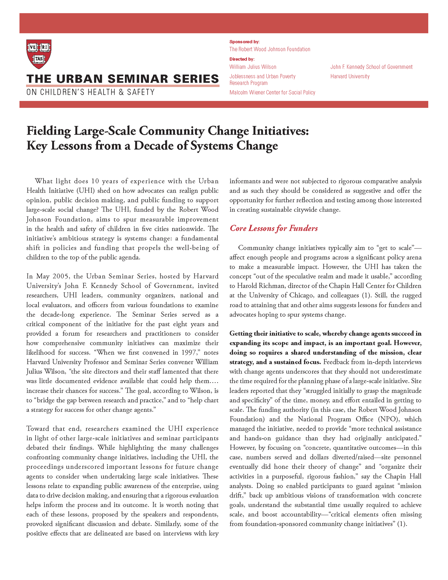 Fielding Large Scale Community Change Initiatives: Key Lessons From a Decade of Systems Change, May 2005