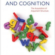 Re-Release of Book: Learnability And Cognition, The Acquisition of Argument Structure (New Edition)