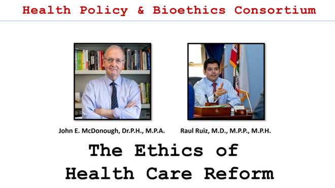 The Ethics of Health Care Reform