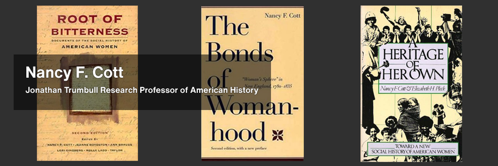 Nancy Cott's book covers: Root of Bitterness, The Bonds of Womanhood, and A Heritage of Her Own