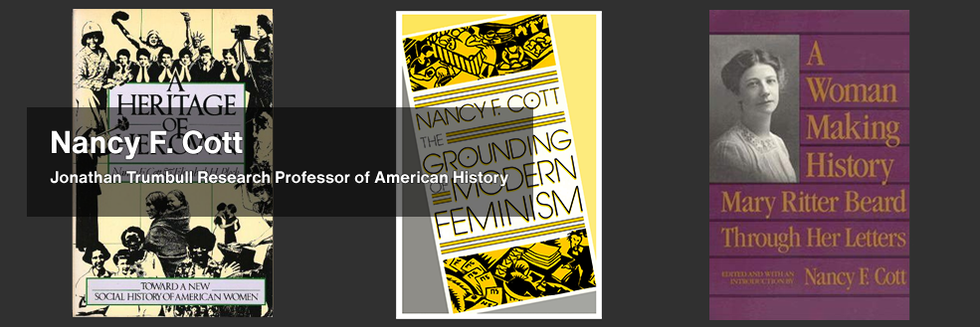 "Nancy Cott's book covers: ""A Heritage of Her Own"", ""The Grounding of Modern Feminism"", and ""A Woman Making History: Mary Ritter Beard Through Her Letters"""