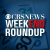 CBS News Weekend Roundup