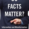 Do Facts Matter? Information and Misinformation in American Politics
